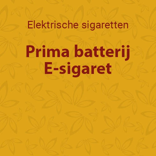 Prima batterij E-sigaret
