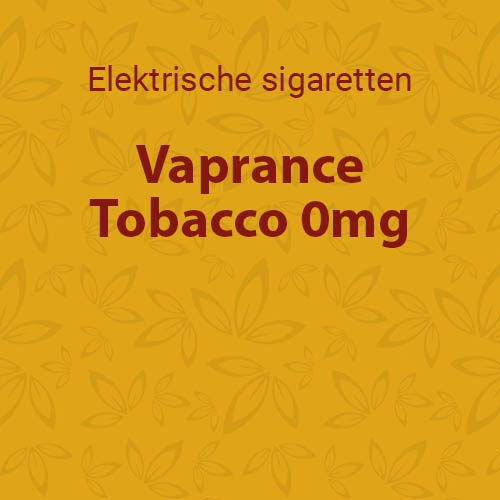 Vaprance Tobacco 0mg - 10 flesjes